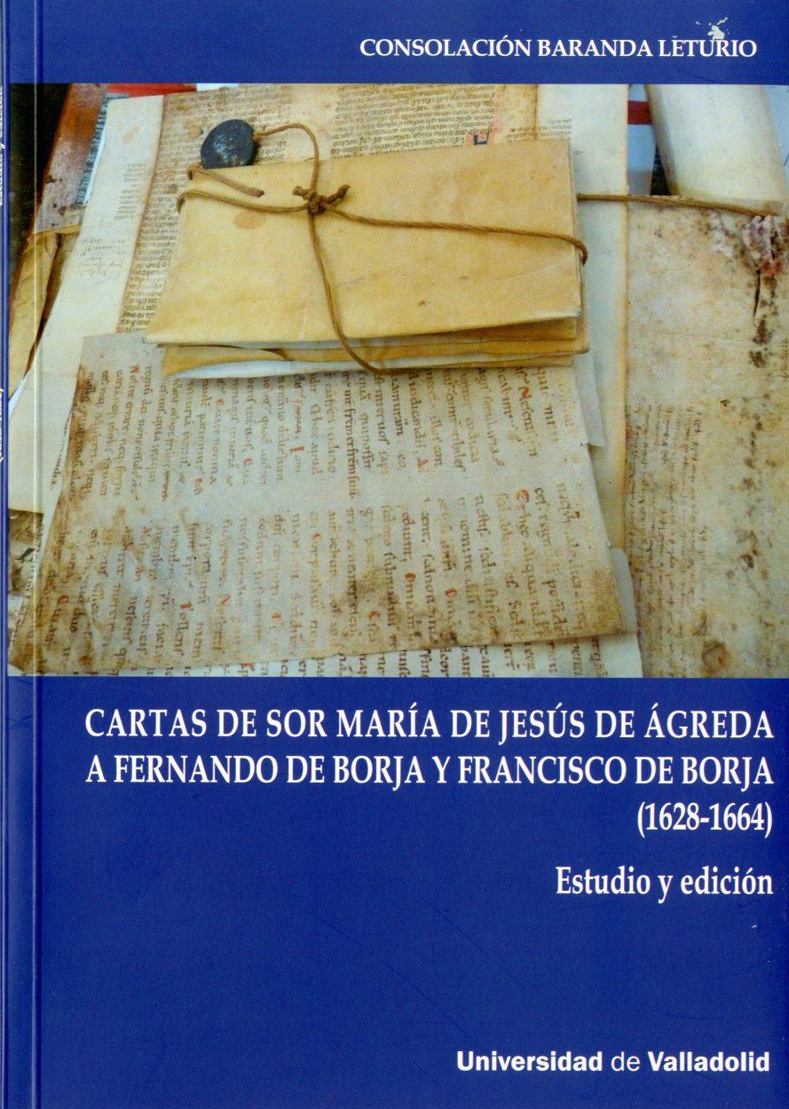 Cartas de sor María de Jesús de Ágreda a Fernando de Borja y Francisco de Borja