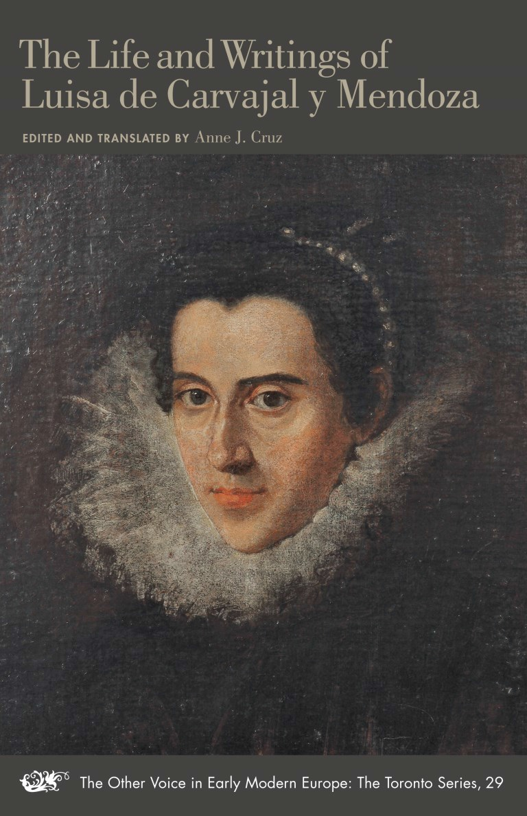 The Life and Writings of Luisa de Carvajal y Mendoza