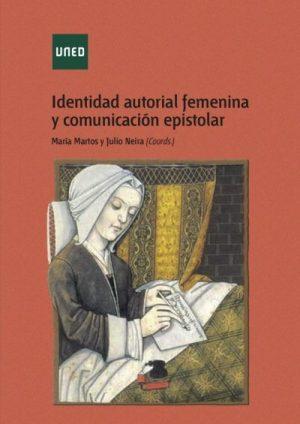 """Novedad editorial: """"Identidad autorial femenina y comunicación epistolar"""""""
